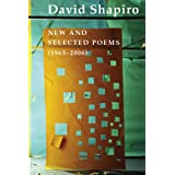 David Shapiro: New and Selected Poems, 1965-2006