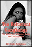 img - for Ten Reluctant Gangbangs: Ten Reluctant Gangbangs book / textbook / text book