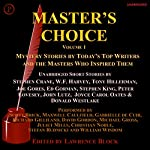 Master's Choice Volume 1: Mystery Stories by Today's Top Writers and the Masters Who Inspired Them | Stephen King,Tony Hillerman,W.F. Harvey,Stephen Crane,Ed Gorman,Joyce Carol Oates,Donald Westlake,Joe Gores,John Lutz,Peter Lovesey
