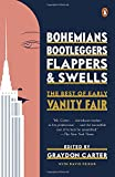 img - for Bohemians, Bootleggers, Flappers, and Swells: The Best of Early Vanity Fair book / textbook / text book