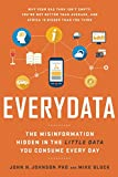 img - for Everydata: The Misinformation Hidden in the Little Data You Consume Every Day book / textbook / text book