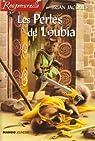 Rougemuraille, tome 11 : Les Perles de Loubia par Jacques