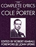 img - for The Complete Lyrics Of Cole Porter book / textbook / text book