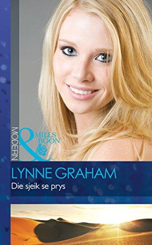 Lynne Graham - Die sjeik se prys (Modern) (Afrikaans Edition)