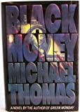 Black Money by Michael Thomas