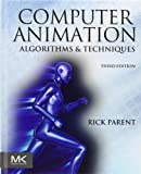 Computer Animation, Third Edition: Algorithms and Techniques