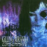 Killing Miranda Consummate