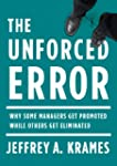 The Unforced Error: Why Some Managers...