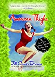 American Thighs: The Sweet Potato Queens' Guide to Preserving Your Assets (0743278399) by Browne, Jill Conner