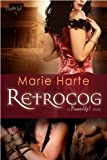 RetroCog (Power Up!) by Marie Harte