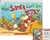 img - for What Santa Can't Do Book and Audiocassette Tape Set (Paperback Book and Audio Cassette Tape) book / textbook / text book