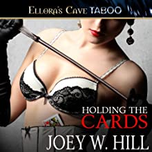 Holding the Cards (       UNABRIDGED) by Joey W. Hill Narrated by Maxine Mitchell