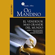 El Vendedor Más Grande del Mundo [The Greatest Salesman in the World] (       ABRIDGED) by Og Mandino Narrated by Eugenio Castillo Lozano
