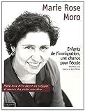 echange, troc Marie-Rose Moro - Enfants de l'immigration, une chance pour l'école