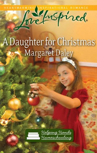 Image of A Daughter for Christmas (Helping Hands Homeschooling, Book 3)