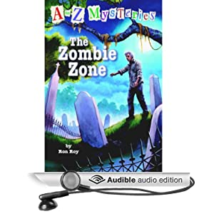 to Z Mysteries  The Zombie Zone  Unabridged   Audible Audio Edition A To Z Mysteries Zombie Zone