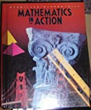 Mathematics In Action 6th Grade (0021090068) by Macmillan