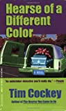 Hearse of a Different Color: A Novel (Hitchcock Sewell Mysteries) (0786889632) by Tim Cockey