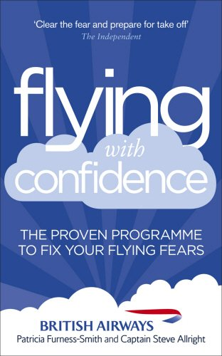 Flying with Confidence: The proven programme to fix your flying fears