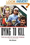 Dying Dying to Kill: The Allure of Su...