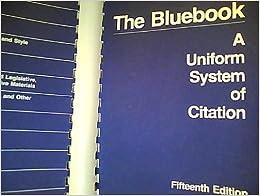 BLUEBOOK OF THE A UNIFORM SYSTEM CITATION