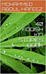 40 YIDDISH KID STORIES BOOK (English...