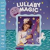 echange, troc Joanie Bartels - Lullaby Magic