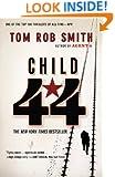 Child 44 (The Child 44 Trilogy)