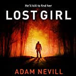 Lost Girl | Adam Nevill
