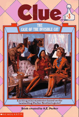 The Case of the Invisible Cat (Clue, Book 3)