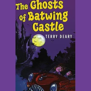 The Ghosts of Batwing Castle Audiobook
