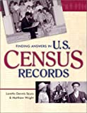 Finding Answers in U.S. Census Records (0916489981) by Szucs, Loretto Dennis