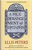 A nice derangement of epitaphs (0356157458) by PETERS, Ellis