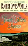 Puerto Vallarta Squeeze (0446603600) by Robert James Waller