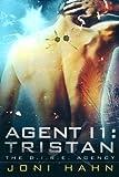 Agent I1: Tristan (DIRE Agency Series Book 1) (The D.I.R.E. Agency)