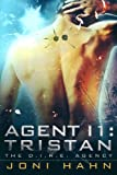 Agent I1: Tristan (DIRE Agency Trilogy Bk #1) (The D.I.R.E. Agency) (English Edition)