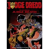 Judge Dredd Featuring Judge Deathby John Wagner
