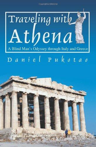 通过意大利和希腊和雅典娜一起旅行: 一个盲人奥德赛