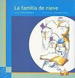 La familia de Nieve (Cuentos con miga series)