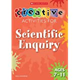 Scientific Enquiry Ages 7-11 (Creative Activities For...)by Paula Hammond