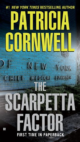 The Scarpetta Factor by Patricia Cornwell