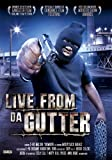 echange, troc  - Live From Da Gutter [Import USA Zone 1]