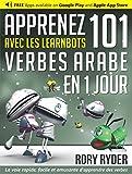 Apprenez 101 verbes Arabe en 1 jour avec les LearnBots�