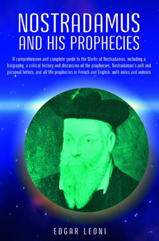 Nostradamus and His Prophecies, EDGAR LEONI