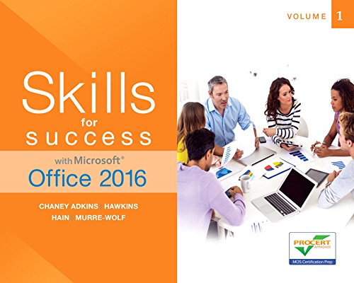 Skills for Success with Microsoft Office 2016 Volume 1 (Skills for Success for Office 2016 Series)