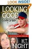 Looking Good, Cody Greer (Winning Sarah's Heart Book 2)