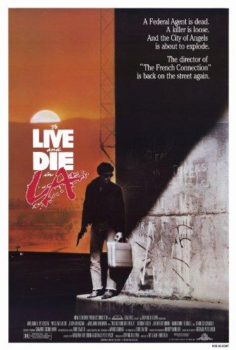 To Live and Die in LA Movie Poster (27 x 40 Inches - 69cm x 102cm) (1985) -(William L. Petersen)(Willem Dafoe)(John Pankow)(Dean Stockwell)(Debra Feuer)(John Turturro)