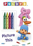 Picture This (Pocoyo) (Color Plus Chunky Crayons)