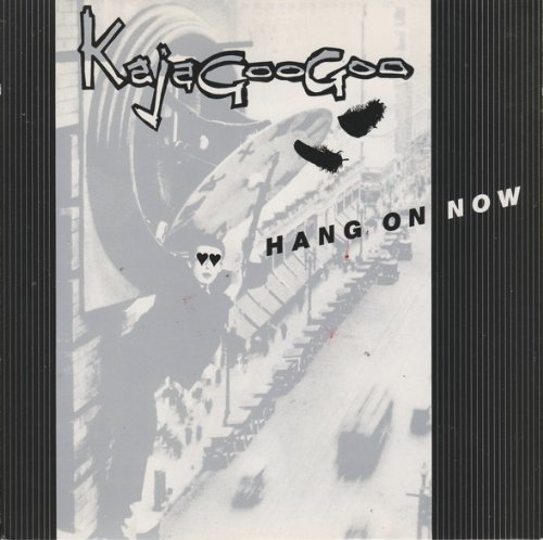 Hang On Now - Kajagoogoo 7 inch single