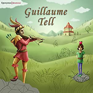 Guillaume Tell | Livre audio